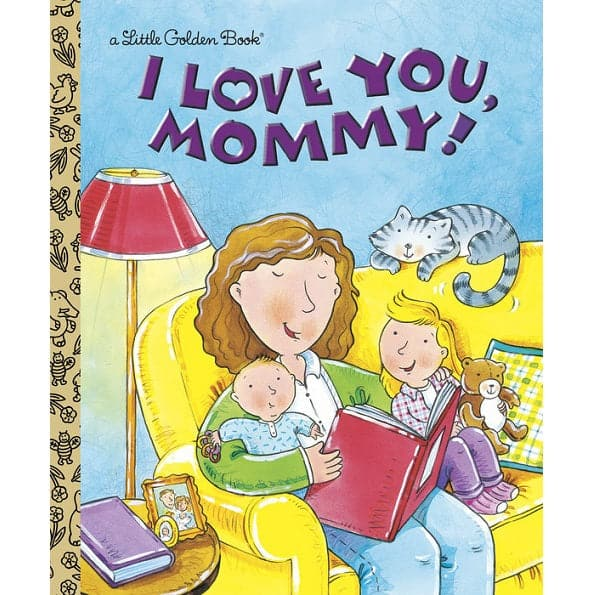 Penguin Random House I love you, Mommy - A Little Golden Book - Legacy Toys