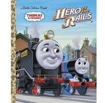 Hero Of The Rails - A Little Golden Book