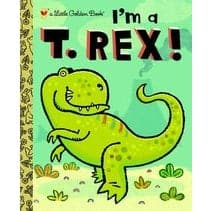 Penguin Random House I'm A T. Rex! - A Little Golden Book - Legacy Toys