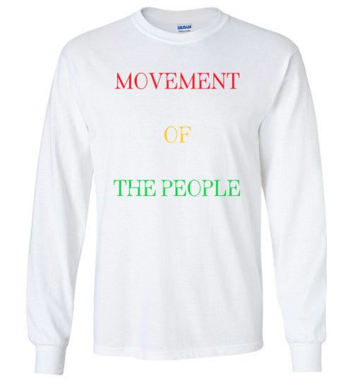 Movement of the People Long Sleeve