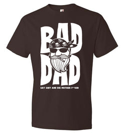BAD DAD! T shirt