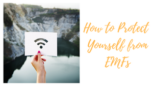 How to Protect Yourself from EMFs