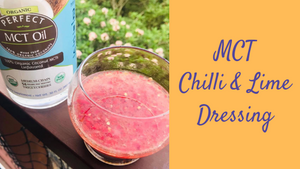 MCT Chilli & Lime Dressing