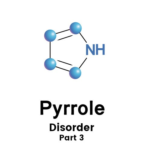The Pyrrole Disorder Diet