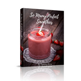 So Many Perfect Smoothies (recipe eBook)