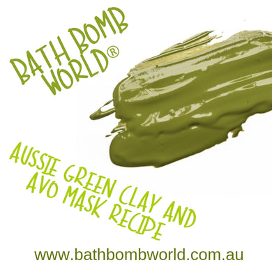 Bath Bomb World® Aussie Green Clay And Avo Mask Recipe
