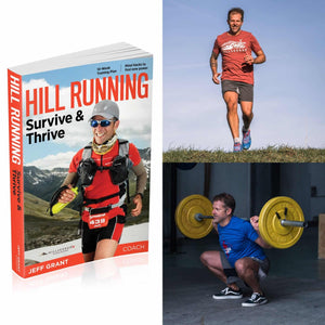 Hill Running: Survive & Thrive DIGITAL EDITION + 10 WEEK TRAINING PLAN by Jeff Grant