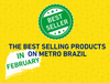 The Best-selling Products at Metro Brazil in February