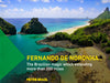 Fernando De Noronha.. The Brazilian magic which extending more than 200 miles