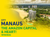 Manaus city.. The amazon capital & heart!