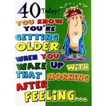 Humorous 40th Birthday Card - Night Before!