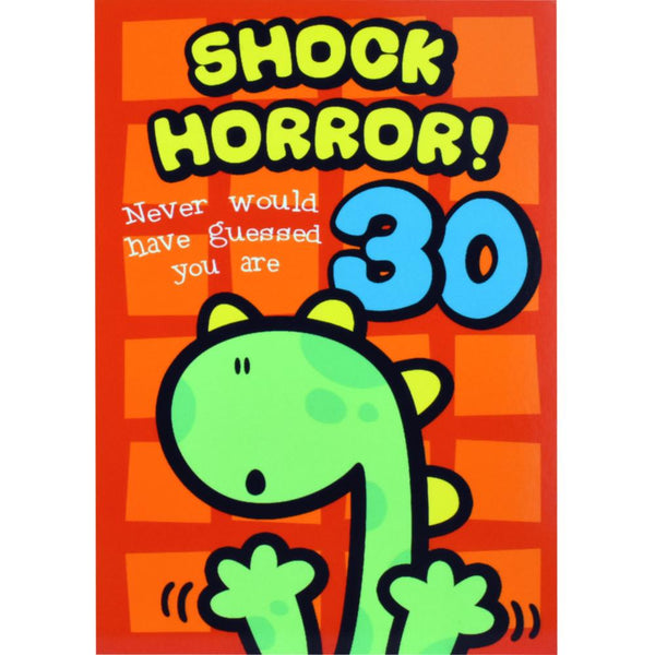 Funny 30th Birthday Card - Shock Horror!