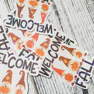 Welcome Fall Gnomes Sticker - Planner Sticker - Computer Decal - Sparkly Sticker - bibliophileprints