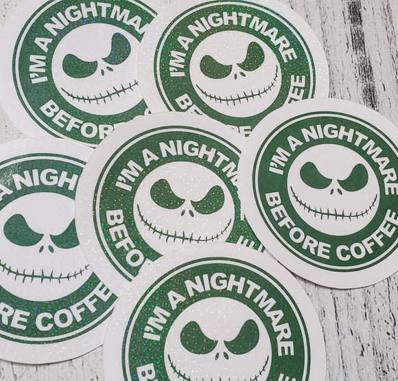 I'm a Nightmare Before Coffee Sticker - Planner Sticker - Computer Decal - Sparkly Sticker - bibliophileprints
