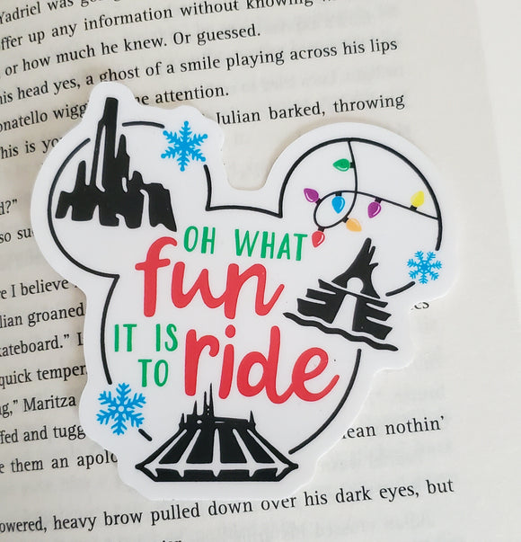 Oh What Fun it is to Ride - Disney Rides Vinyl Sticker