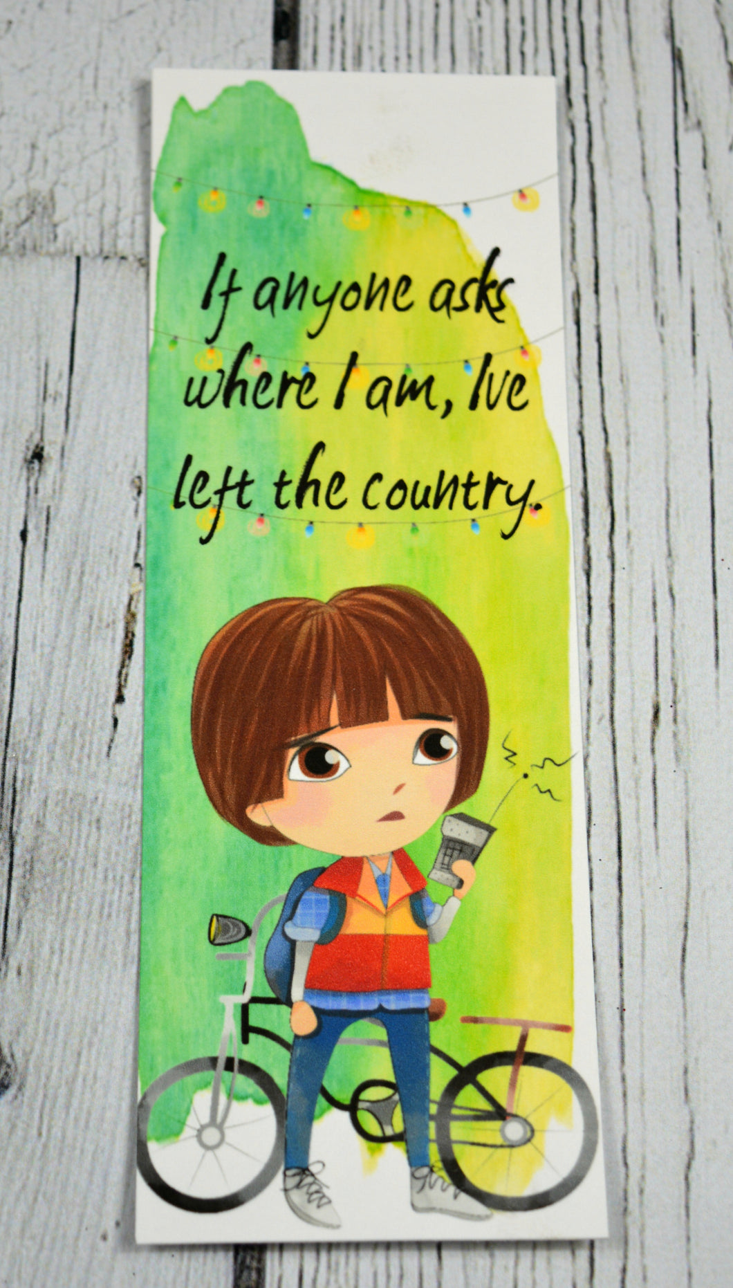 Stranger Things - Mike Quote Bookmark - retiring