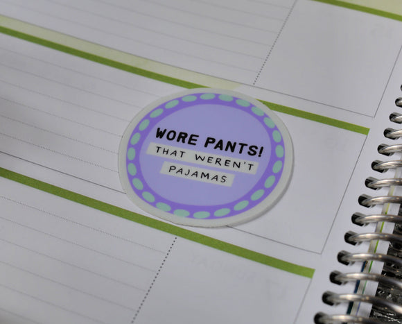Adulting Award - I Wore Pants Sticker - Vinyl Sticker - Planner Sticker - Computer Decal