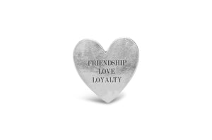 """Friendship, Love, Loyalty"" Pocket Token"
