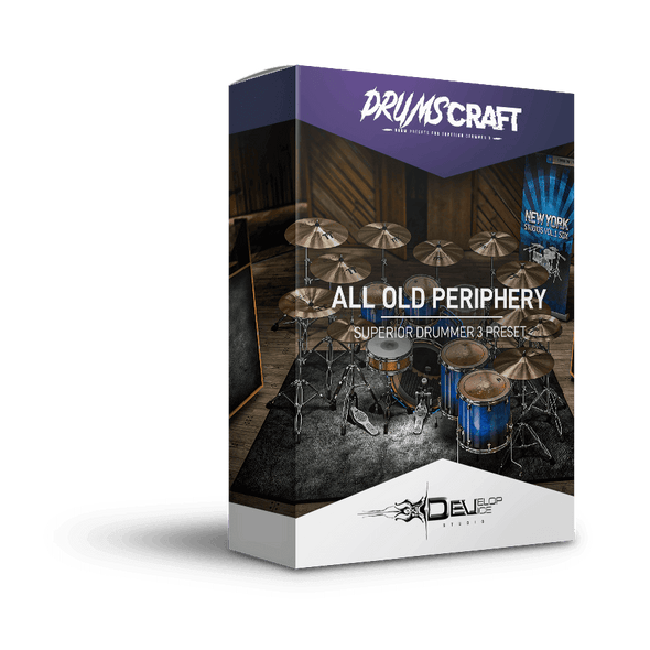 All Old Periphery | Superior Drummer 3 Preset