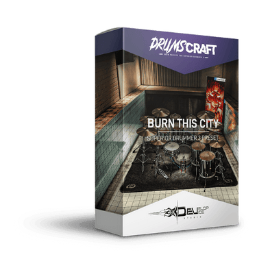 Burn This City | Superior Drummer 3 Preset