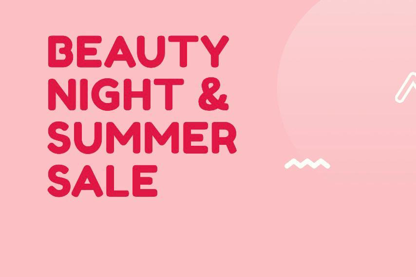 Beauty Night & Summer SALE