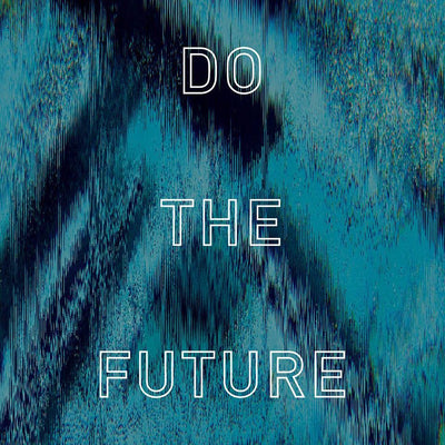 August'17 #dothefuture