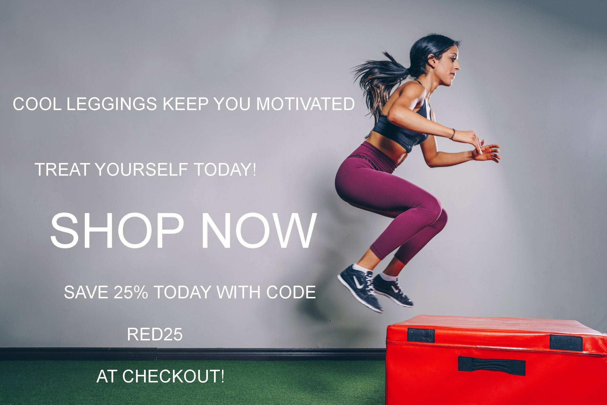 Women's Leggings Discount banner 25% OFF