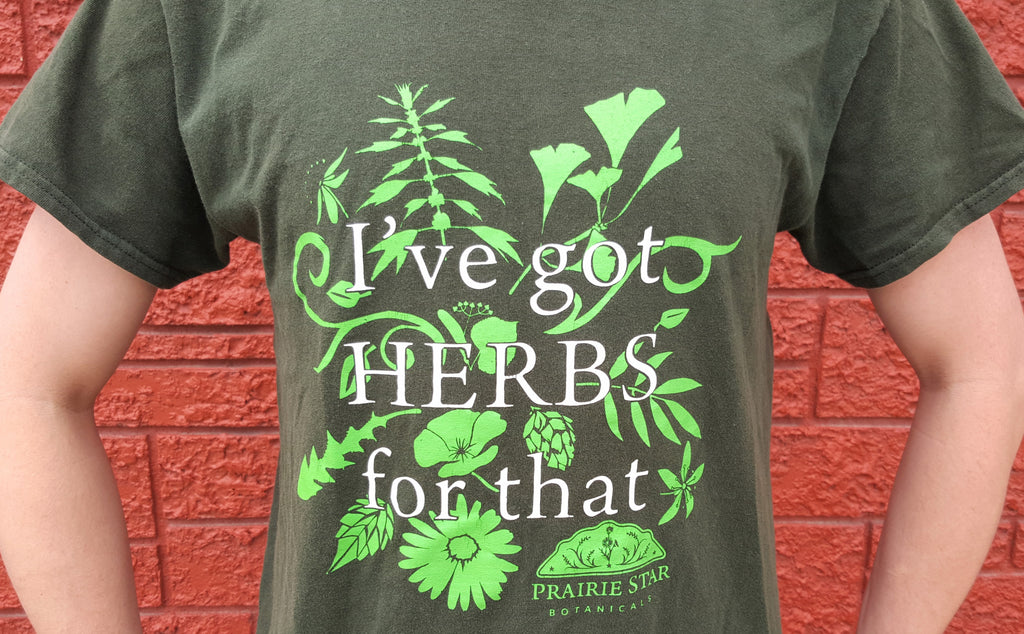 I've got Herbs T-Shirt