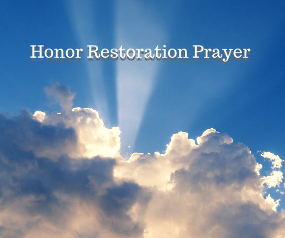 Honor Restoration Prayer