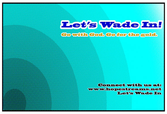 Donate - Let's Wade In ($50) - Hope Streams