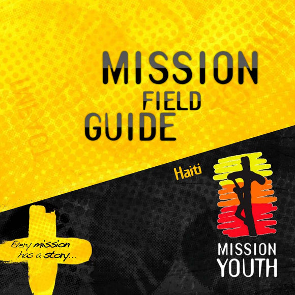 Mission Field Guide for Haiti