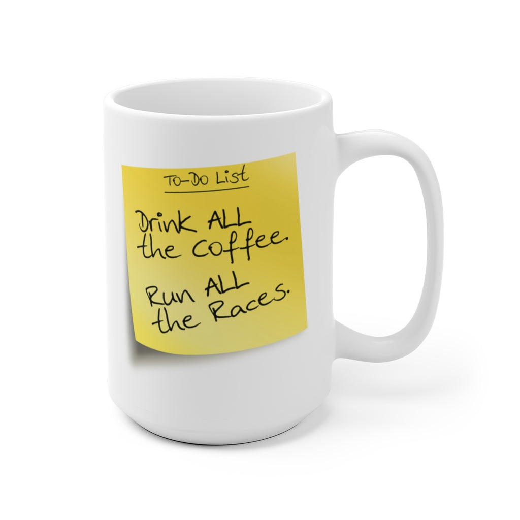 """Drink ALL the Coffee"" Mug"