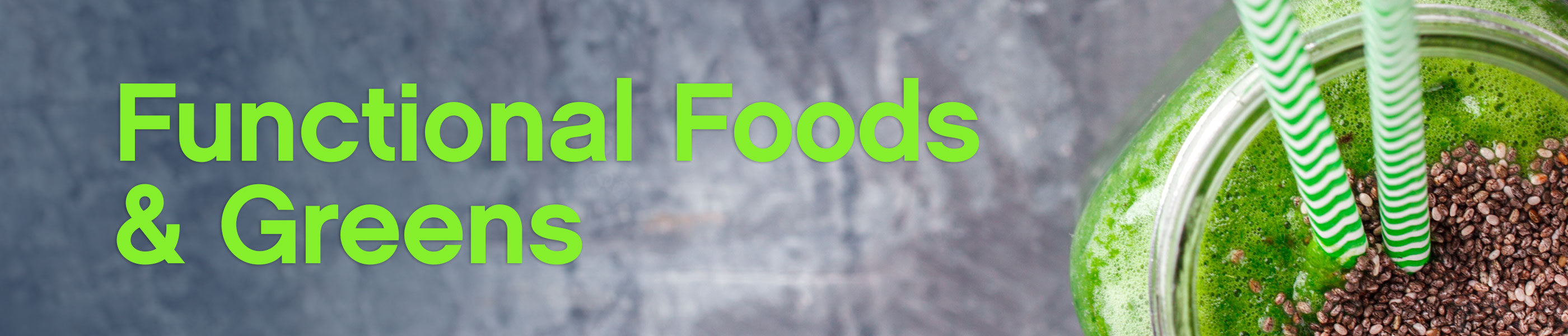 Functional Foods & Greens header image