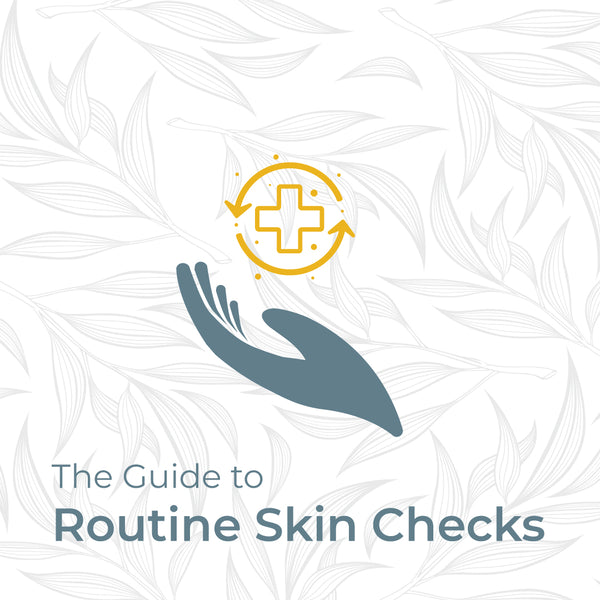 The Guide to Routine Skin Checks