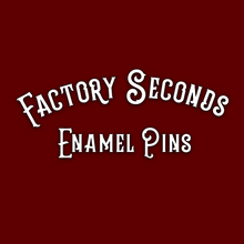 Discounted, Factory Seconds Pins