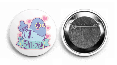 Shit Bird Button Pin
