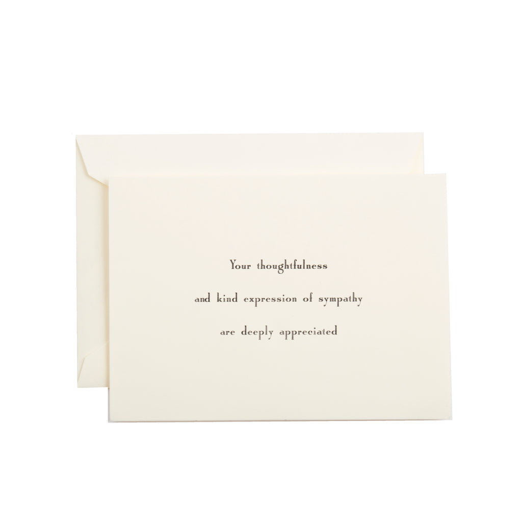 YOUR THOUGHTFULNESS AND KIND EXPRESSION SYMPATHY INFORMALS (SEE MORE COLORS)