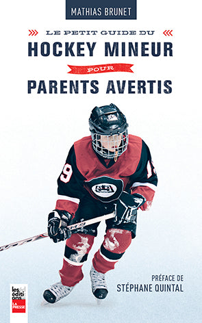 Le petit guide du hockey mineur pour parents avertis