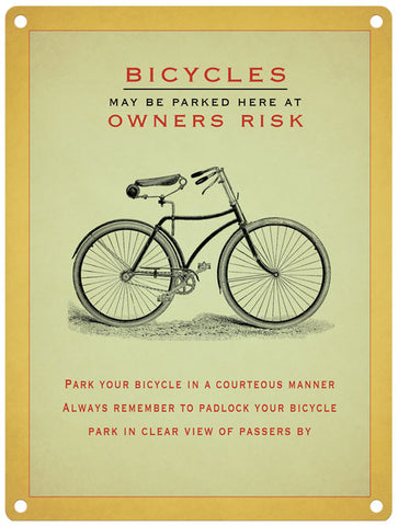 Bicycles - Owners Risk