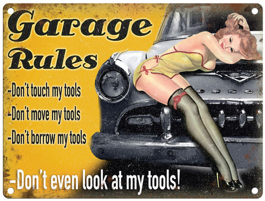 Garage Rules Borrow Tools