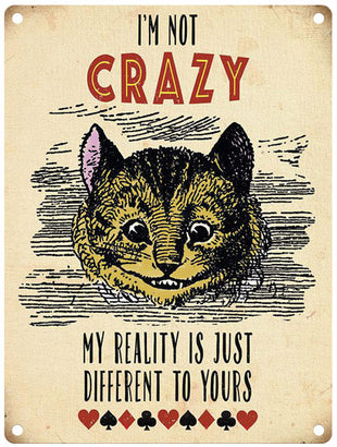 Alice in Wonderland - Cheshire Cat I'm Not Crazy