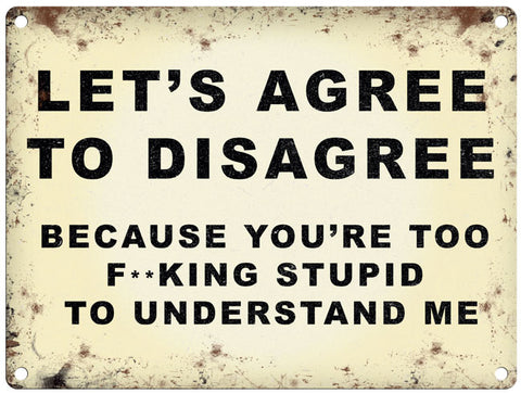 Let's Agree To Disagree
