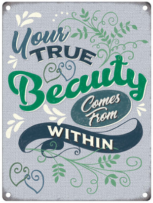 Your True Beauty Comes From Within