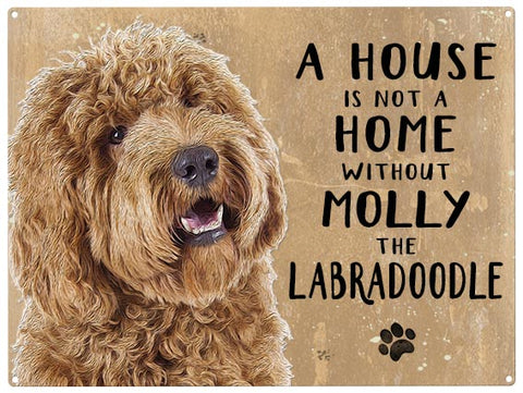 House is not a home - Labradoodle - Personalised