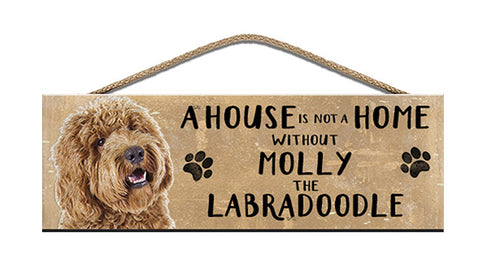 Wooden Sign - House is not a home - Apricot Labradoodle - Personalised