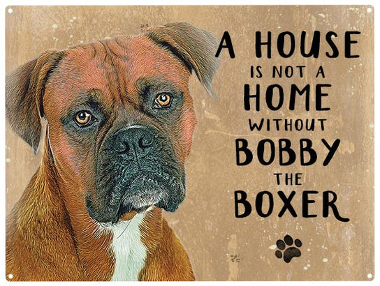 House is not a home - Boxer - Personalised