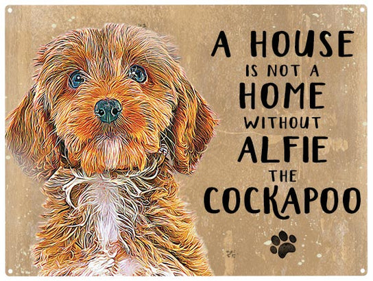 House is not a home - Cockapoo Brown - Personalised