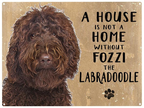 House is not a home - Labradoodle Brown - Personalised