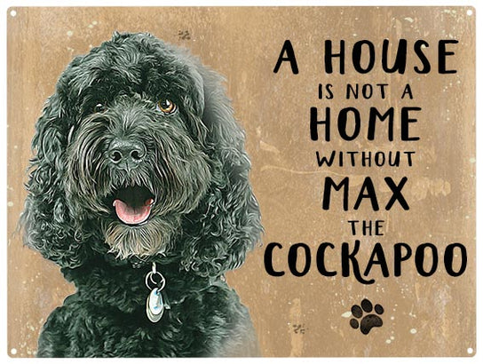 House is not a home - Cockapoo black- Personalised