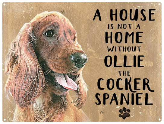 House is not a home - Cocker Spaniel Tan - Personalised